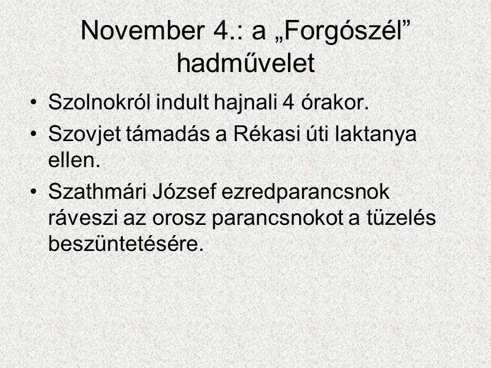 """November 4.: a """"Forgószél hadművelet"""