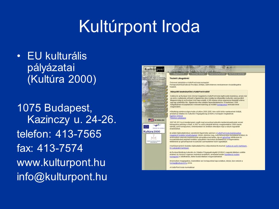 Kultúrpont Iroda EU kulturális pályázatai (Kultúra 2000)