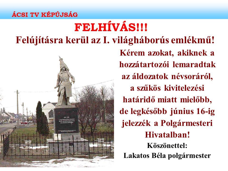 FELHÍVÁS!!! Felújításra kerül az I. világháborús emlékmű!
