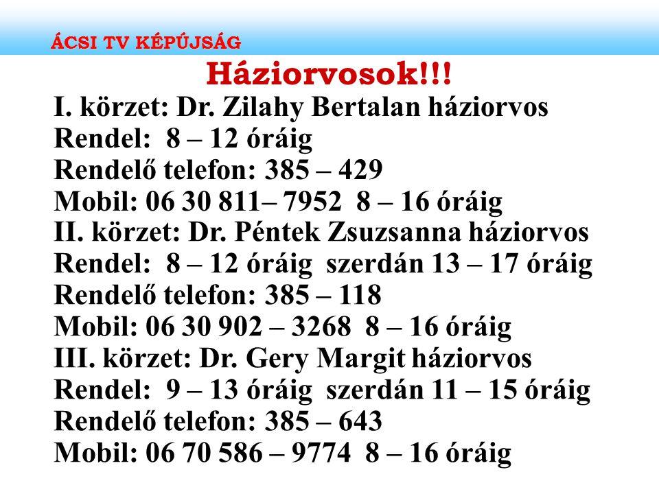 ÁCSI TV KÉPÚJSÁG Háziorvosok!!!