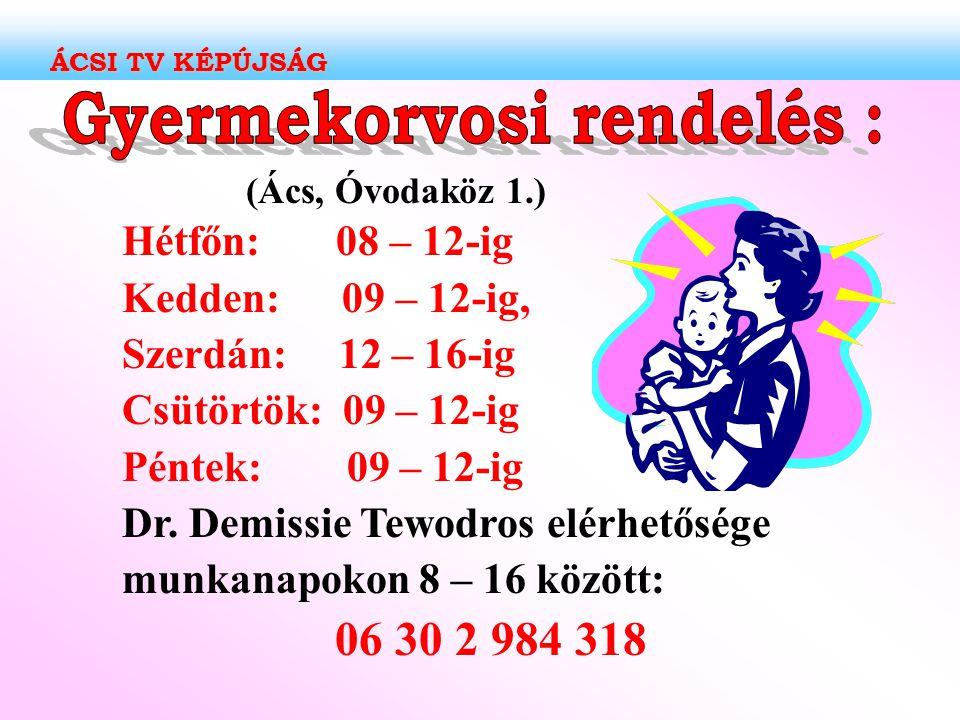 Gyermekorvosi rendelés :