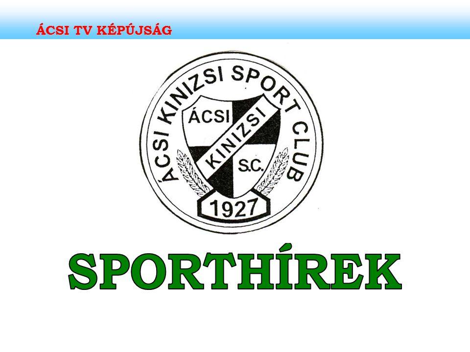 ÁCSI TV KÉPÚJSÁG SPORTHÍREK