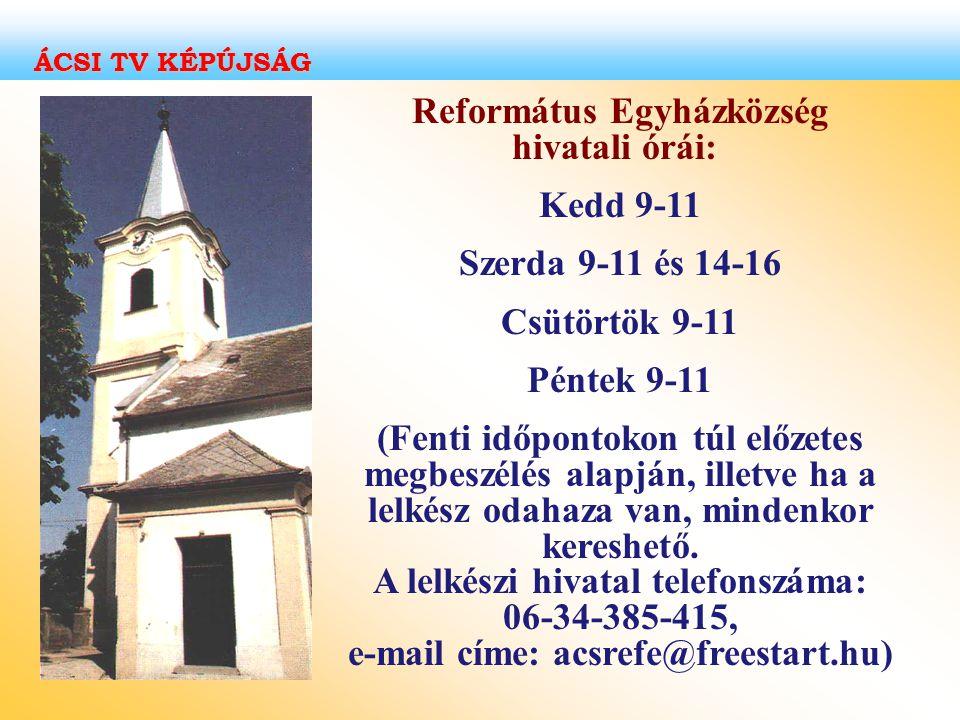 Református Egyházközség hivatali órái: