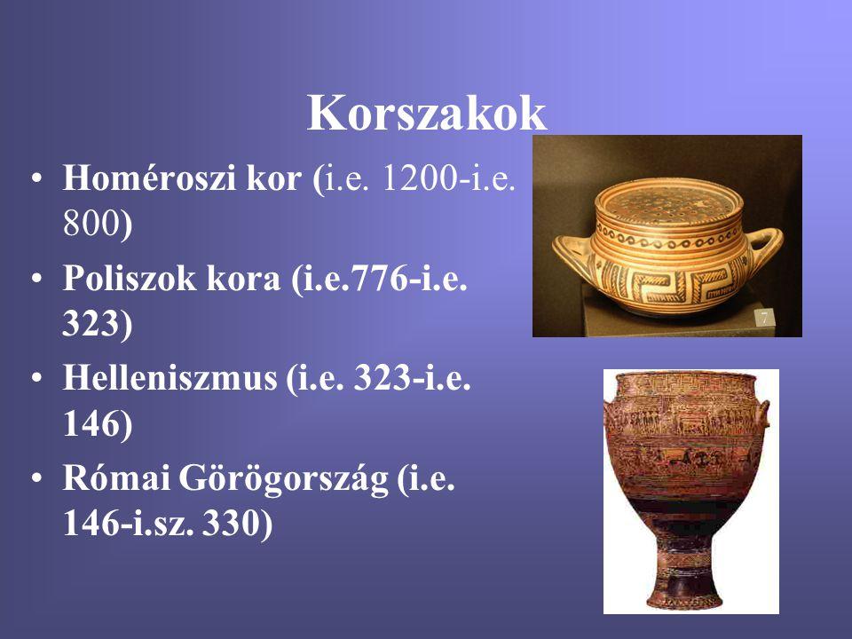 Korszakok Homéroszi kor (i.e. 1200-i.e. 800)