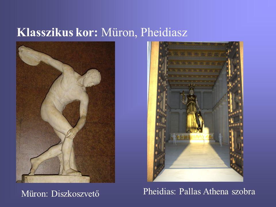 Klasszikus kor: Müron, Pheidiasz