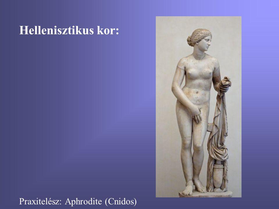 Hellenisztikus kor: Praxitelész: Aphrodite (Cnidos)