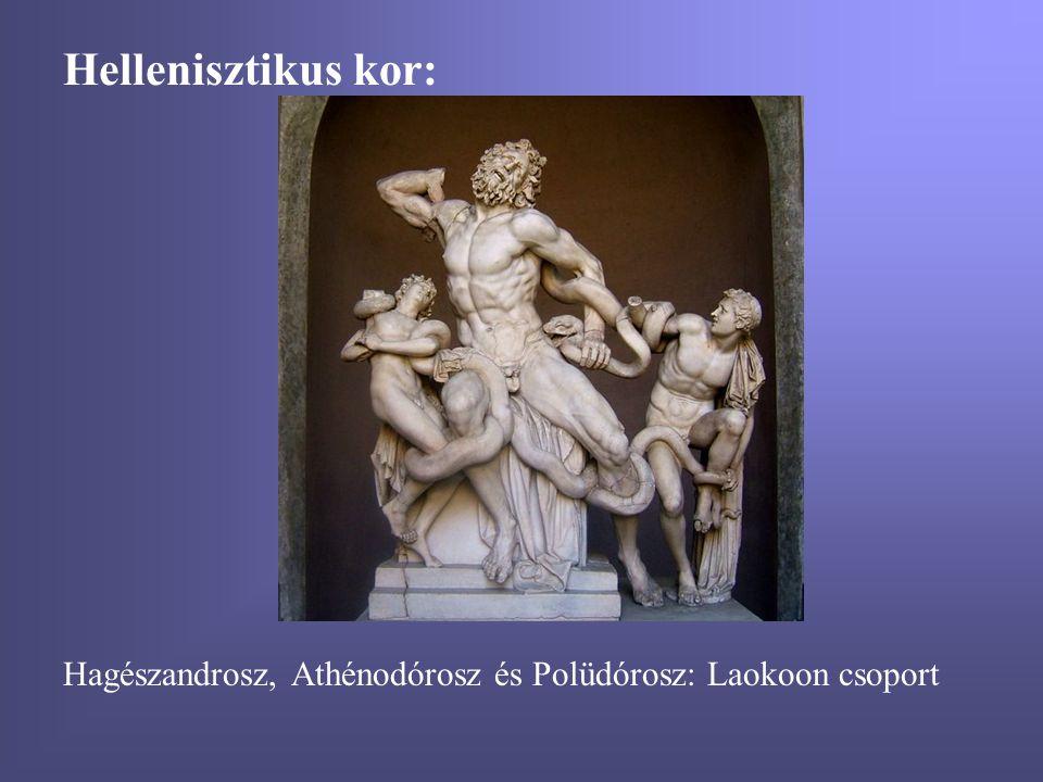 Hellenisztikus kor: Hagészandrosz, Athénodórosz és Polüdórosz: Laokoon csoport