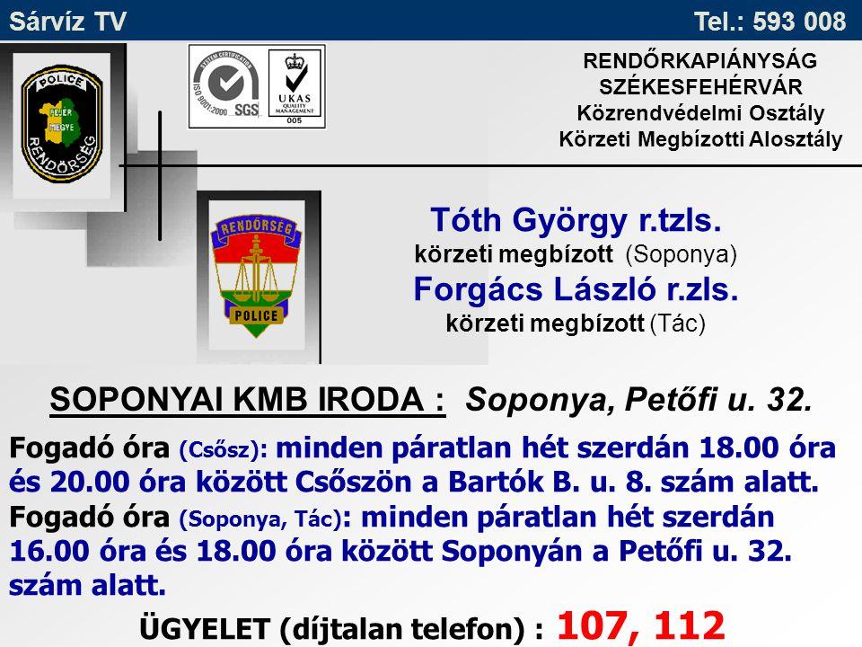 SOPONYAI KMB IRODA : Soponya, Petőfi u. 32.