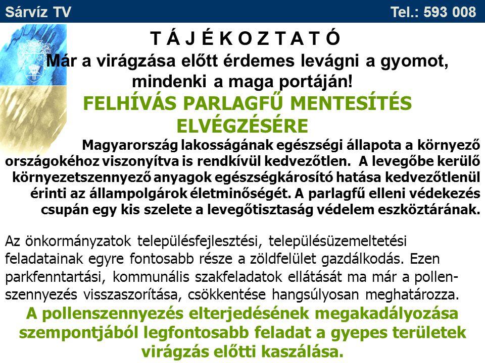 FELHÍVÁS PARLAGFŰ MENTESÍTÉS ELVÉGZÉSÉRE