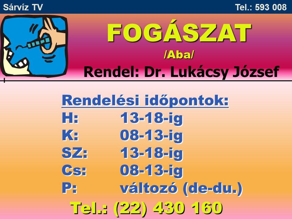 Rendel: Dr. Lukácsy József