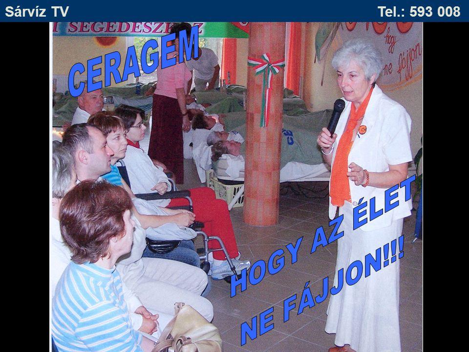 CERAGEM HOGY AZ ÉLET NE FÁJJON!!!