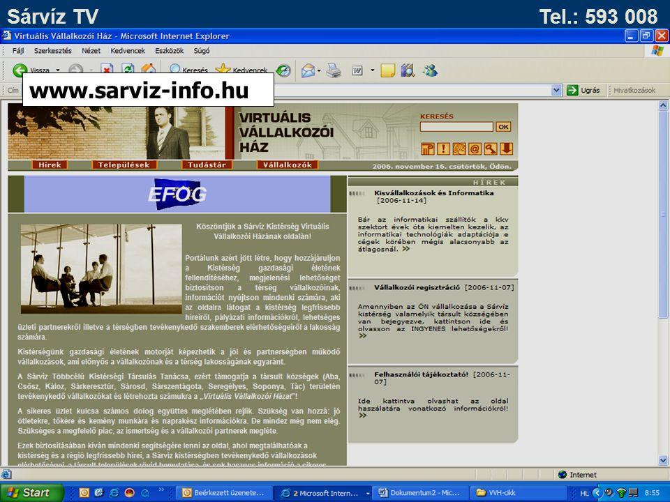 Sárvíz TV Tel.: 593 008 www.sarviz-info.hu 2009. évben