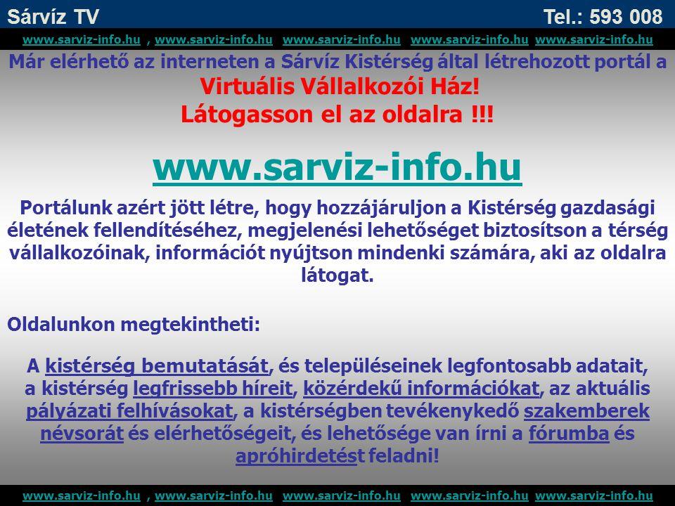 www.sarviz-info.hu Látogasson el az oldalra !!!