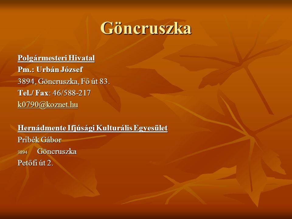 Göncruszka Polgármesteri Hivatal Pm.: Urbán József