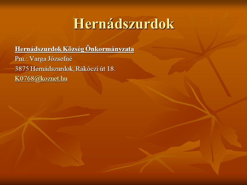 Hernádszurdok Hernádszurdok Község Önkormányzata Pm.: Varga Józsefné