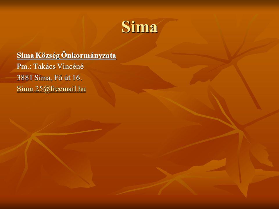 Sima Sima Község Önkormányzata Pm.: Takács Vincéné