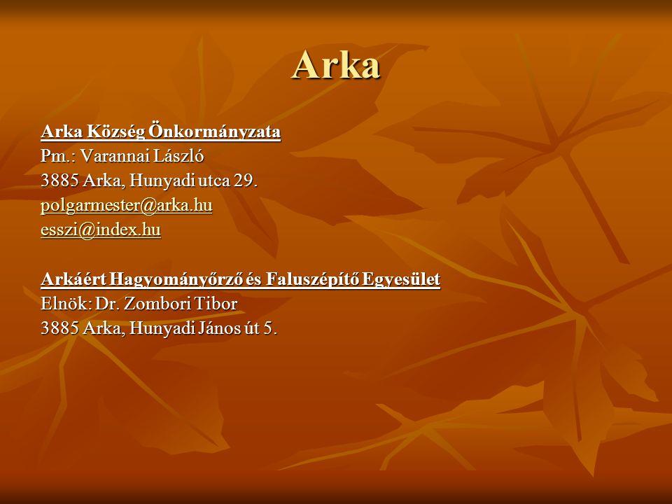 Arka Arka Község Önkormányzata Pm.: Varannai László