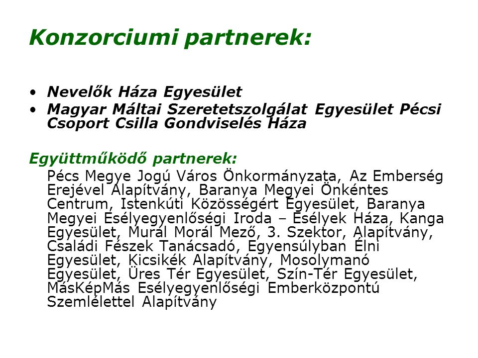 Konzorciumi partnerek:
