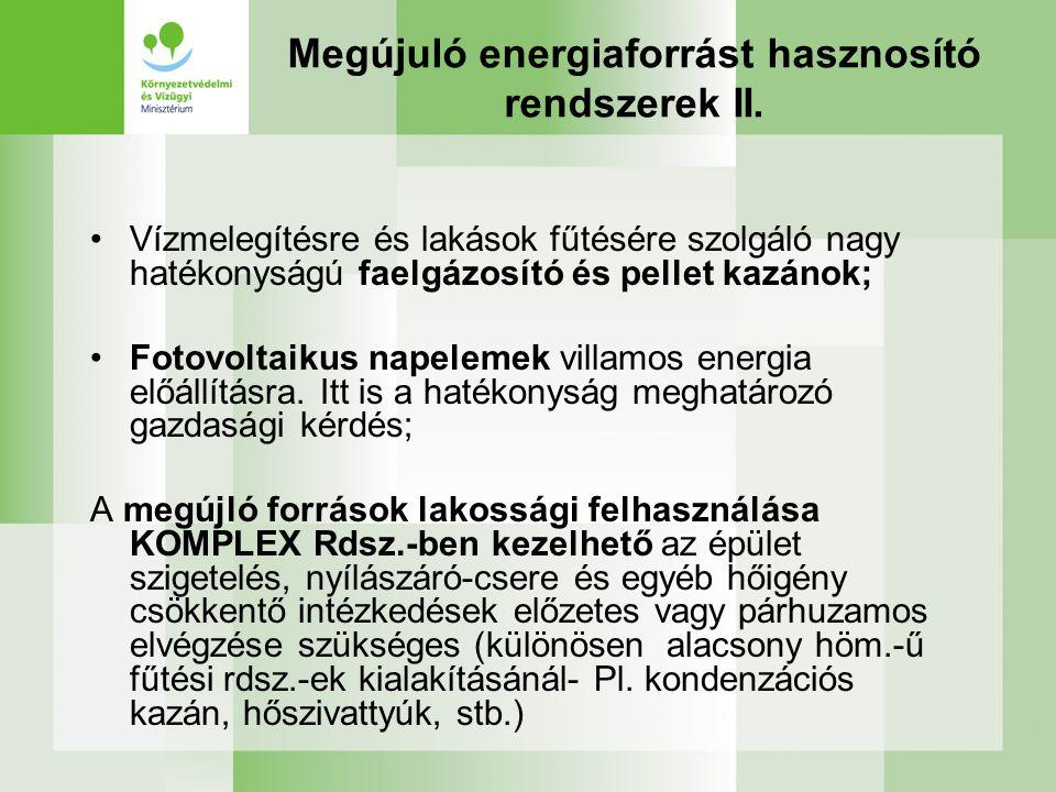 Megújuló energiaforrást hasznosító rendszerek II.