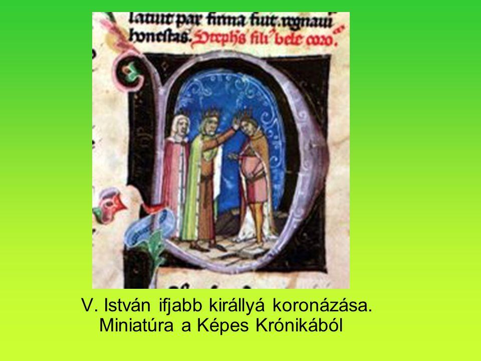 V. István ifjabb királlyá koronázása. Miniatúra a Képes Krónikából