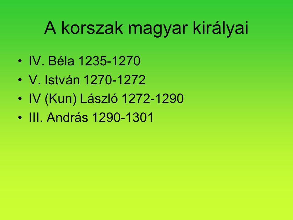 A korszak magyar királyai