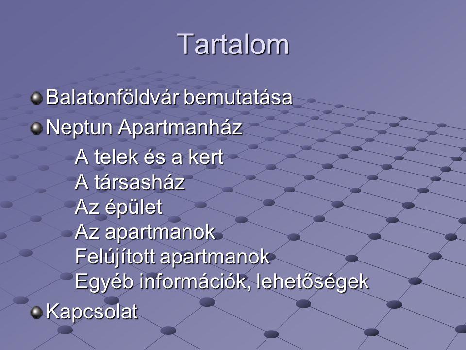 Tartalom Balatonföldvár bemutatása Neptun Apartmanház