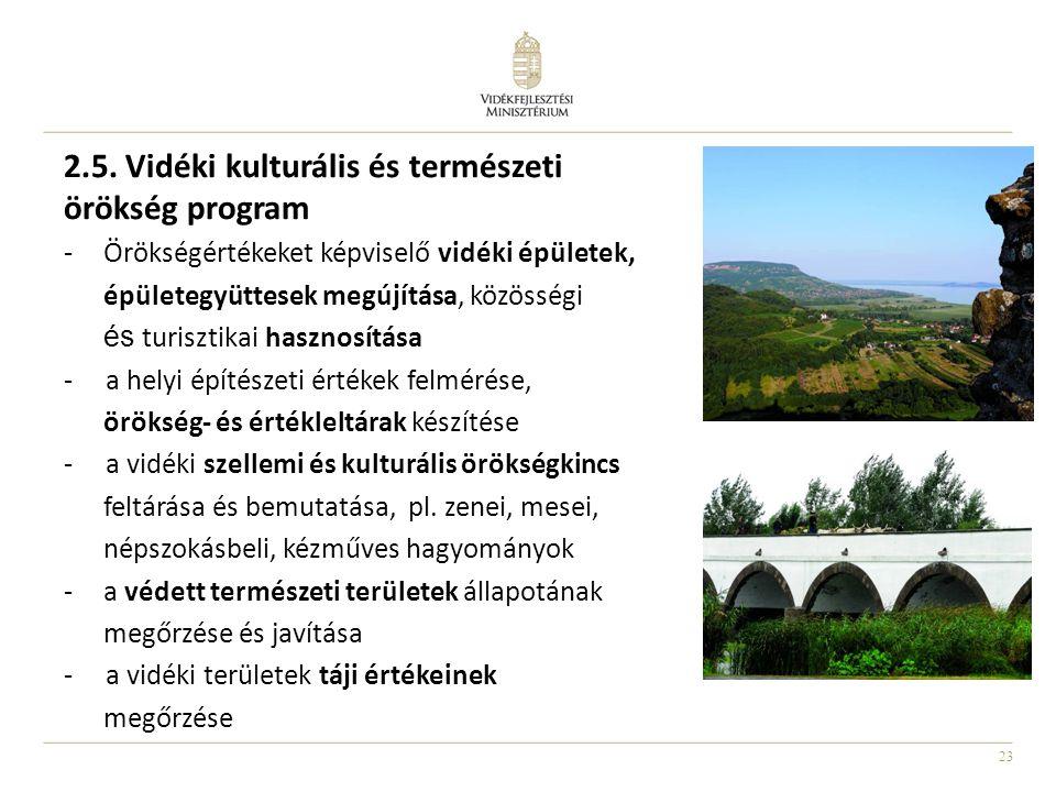 2.5. Vidéki kulturális és természeti örökség program