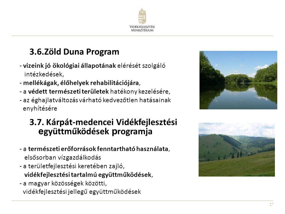 3.7. Kárpát-medencei Vidékfejlesztési együttműködések programja