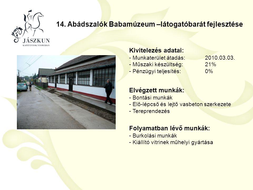 14. Abádszalók Babamúzeum –látogatóbarát fejlesztése