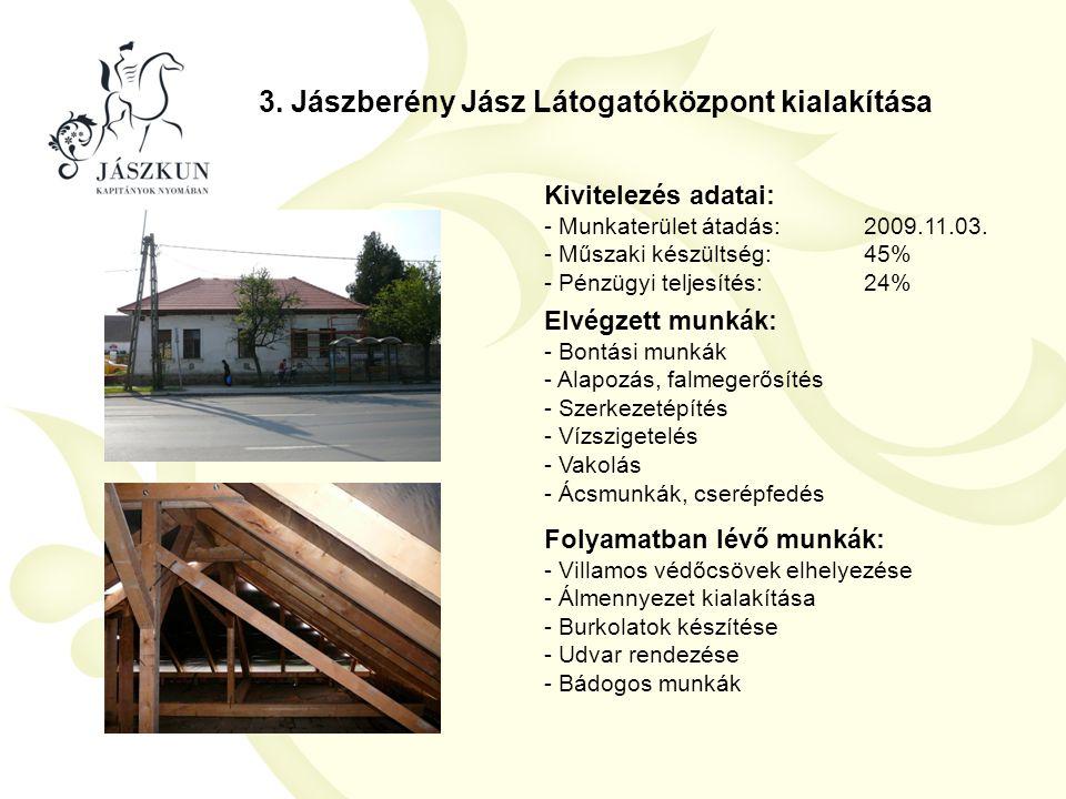 3. Jászberény Jász Látogatóközpont kialakítása