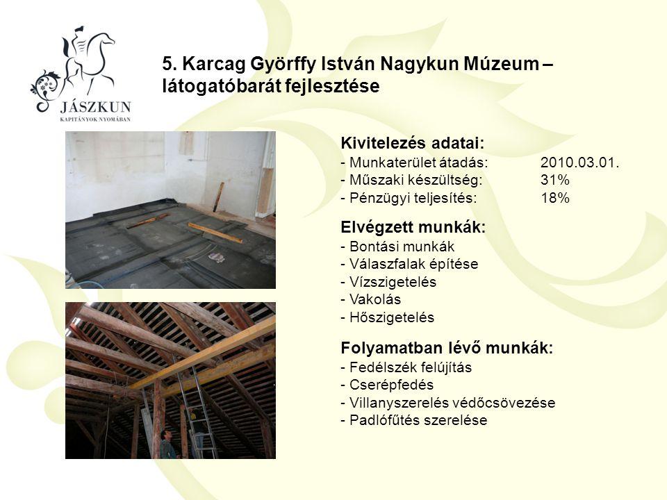 5. Karcag Györffy István Nagykun Múzeum – látogatóbarát fejlesztése