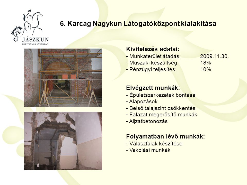 6. Karcag Nagykun Látogatóközpont kialakítása