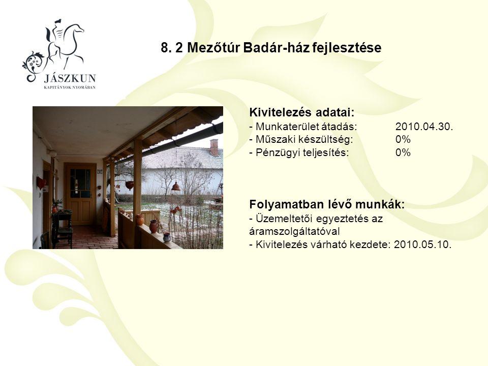 8. 2 Mezőtúr Badár-ház fejlesztése