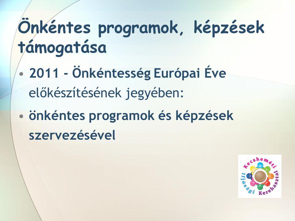 Önkéntes programok, képzések támogatása