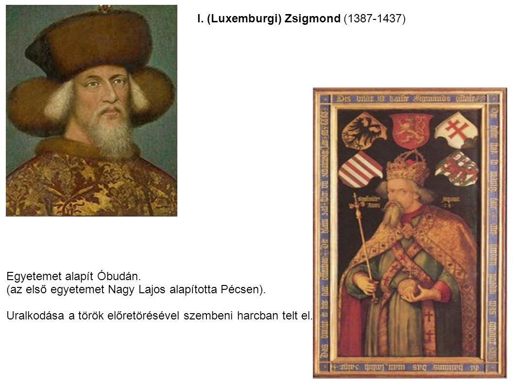I. (Luxemburgi) Zsigmond (1387-1437)