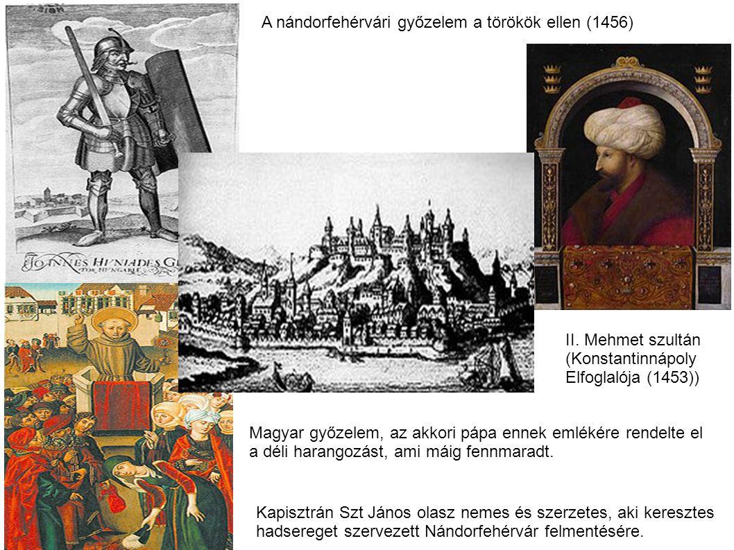 A nándorfehérvári győzelem a törökök ellen (1456)