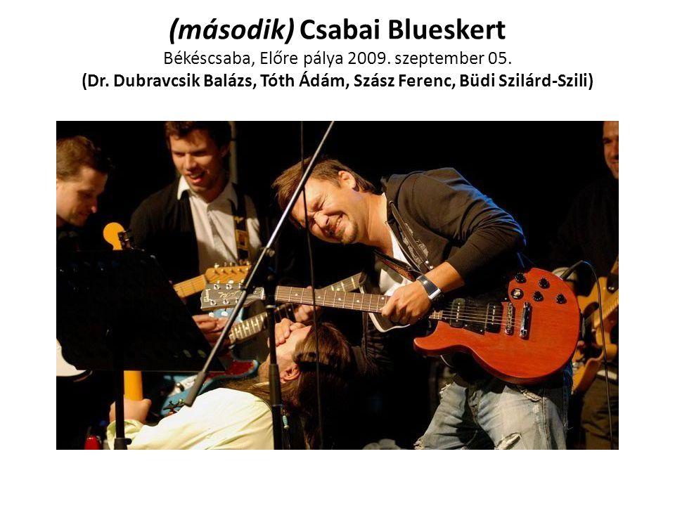 (második) Csabai Blueskert Békéscsaba, Előre pálya 2009. szeptember 05