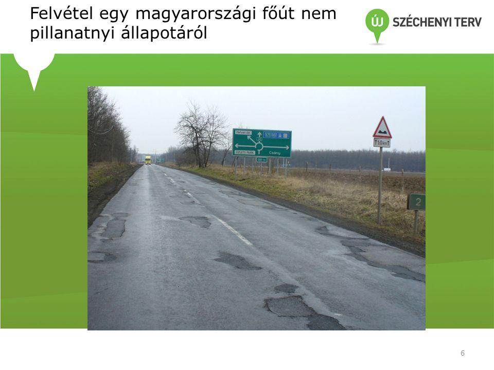 Felvétel egy magyarországi főút nem pillanatnyi állapotáról