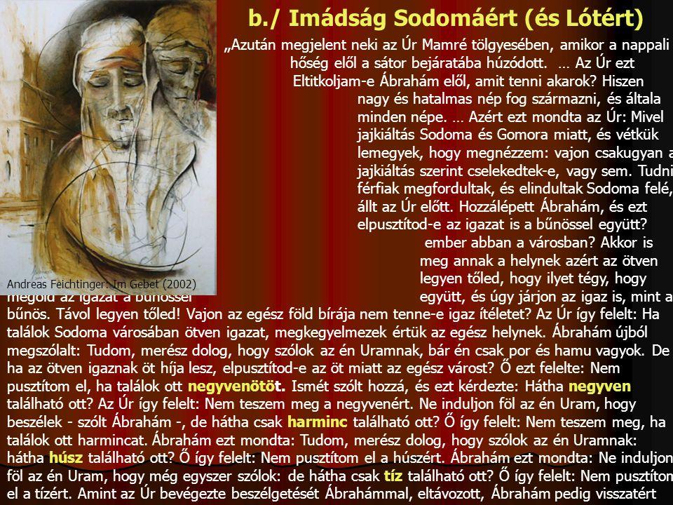 b./ Imádság Sodomáért (és Lótért)