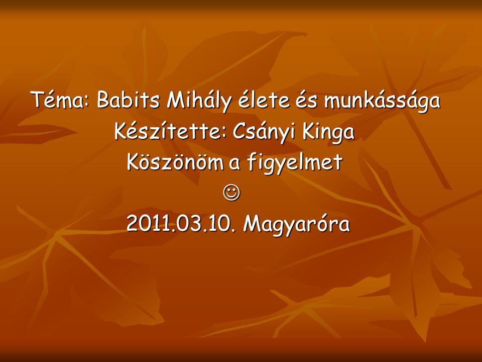 Téma: Babits Mihály élete és munkássága