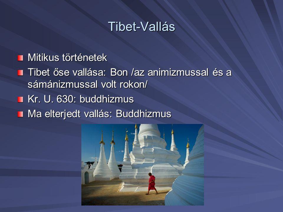 Tibet-Vallás Mitikus történetek