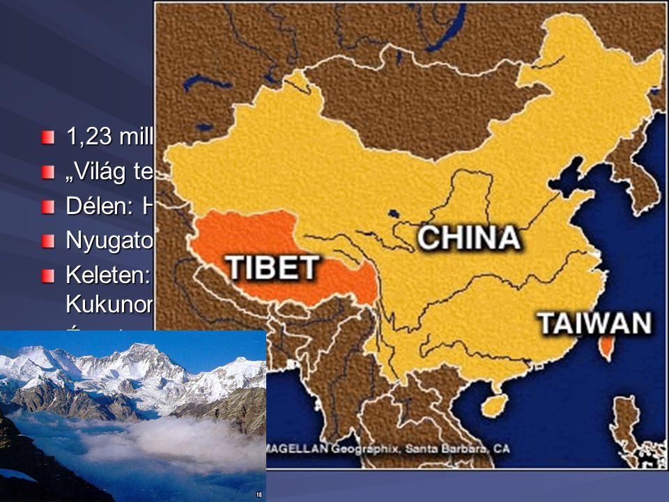 """Tibet -földrajz 1,23 millió km2 """"Világ teteje"""