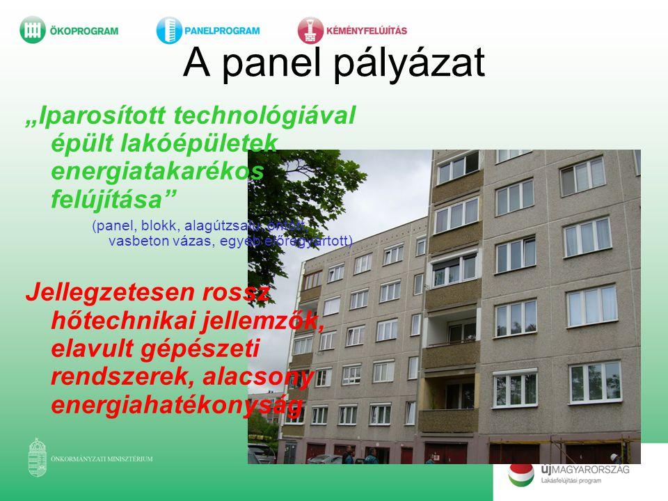 """A panel pályázat """"Iparosított technológiával épült lakóépületek energiatakarékos felújítása"""