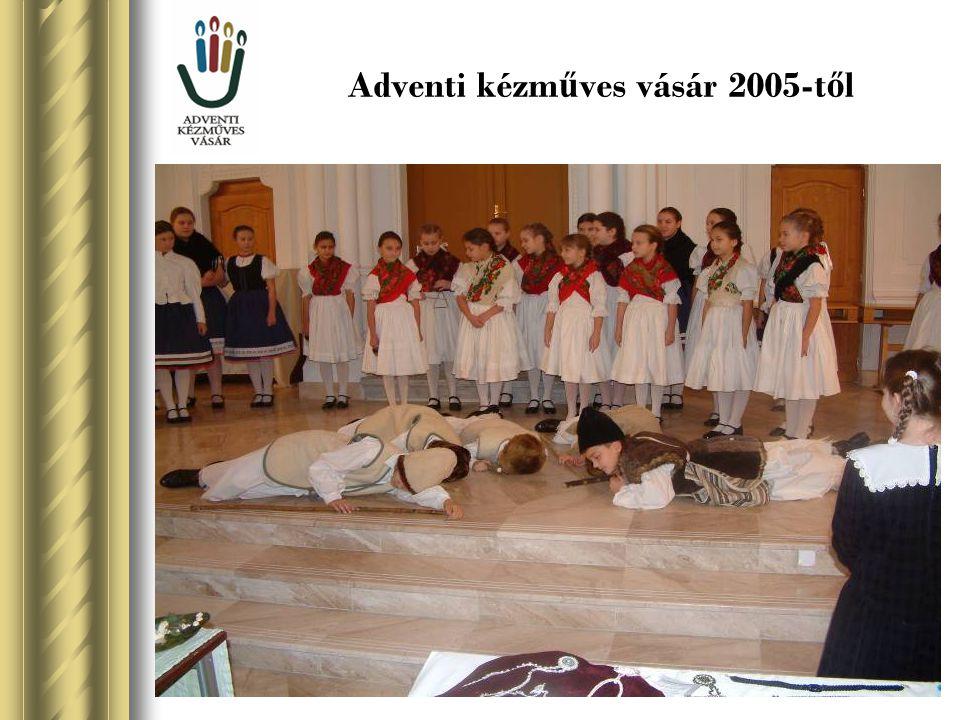 Adventi kézműves vásár 2005-től