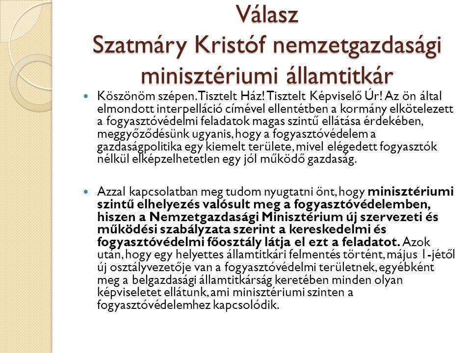 Válasz Szatmáry Kristóf nemzetgazdasági minisztériumi államtitkár