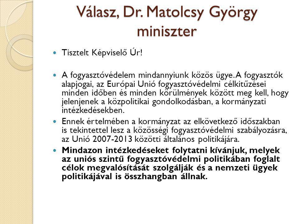 Válasz, Dr. Matolcsy György miniszter