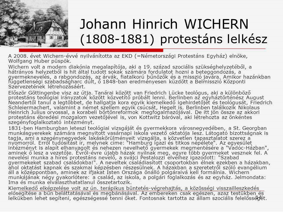 Johann Hinrich WICHERN (1808-1881) protestáns lelkész