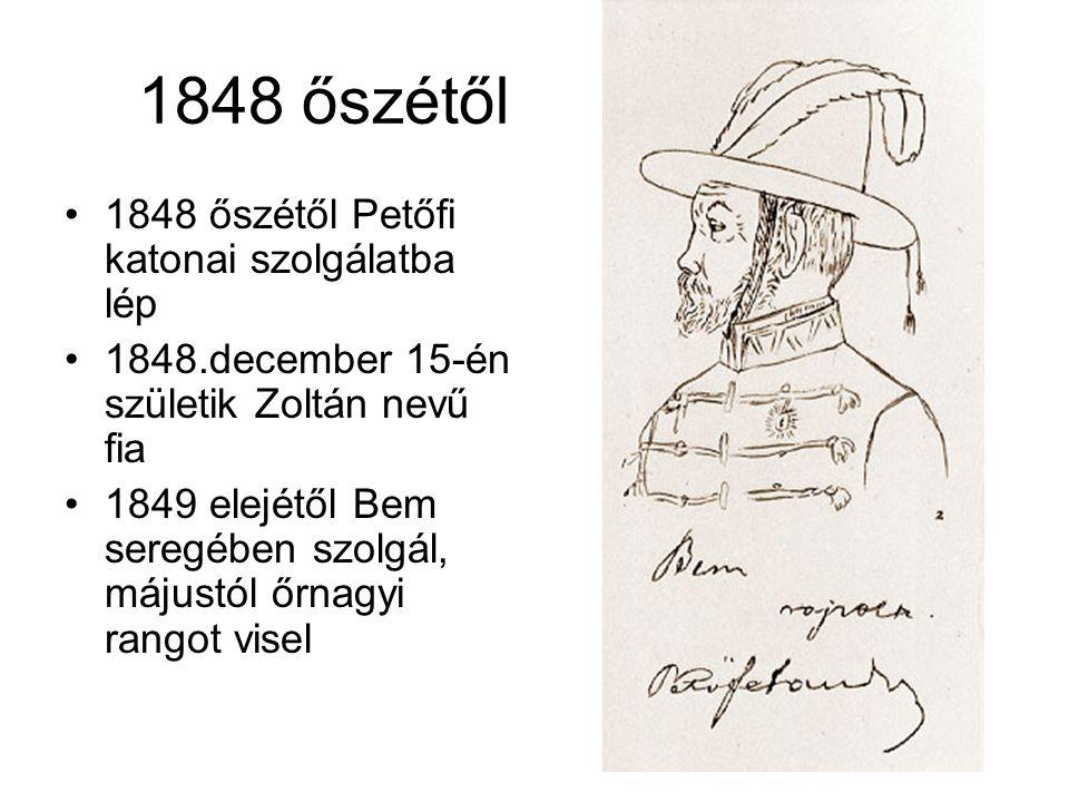 1848 őszétől 1848 őszétől Petőfi katonai szolgálatba lép