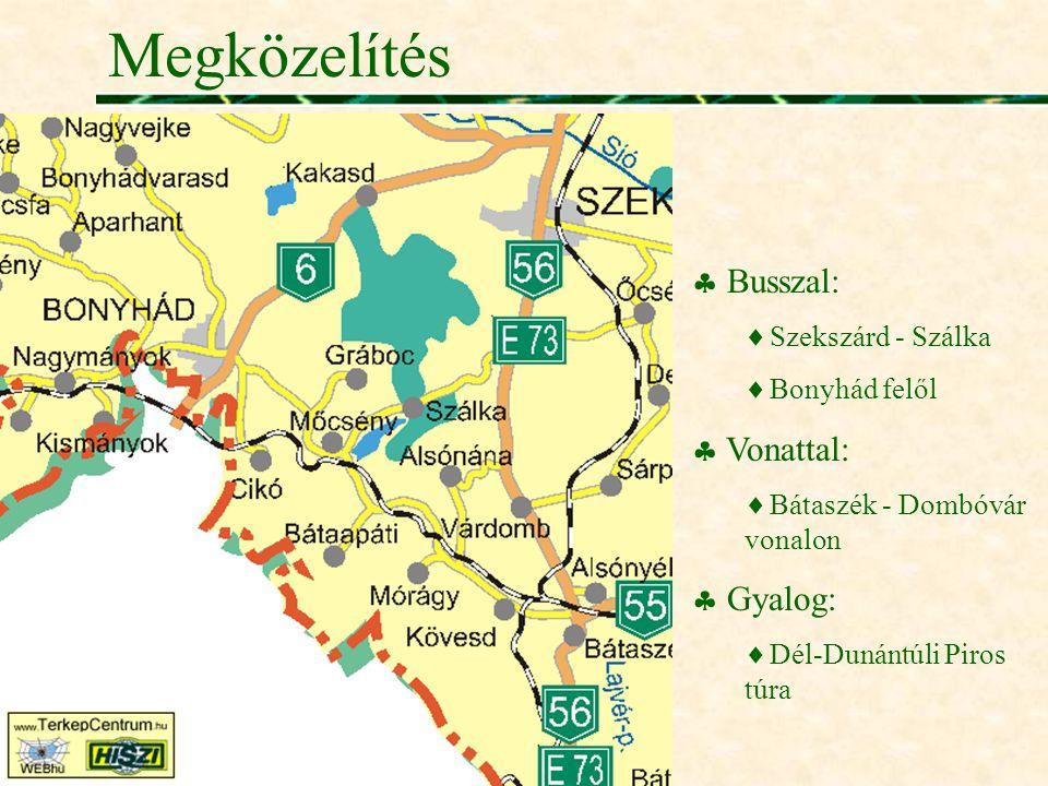 Megközelítés Busszal: Vonattal: Gyalog: Szekszárd - Szálka