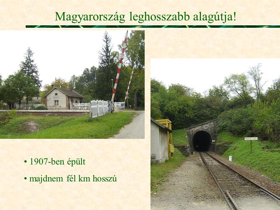Magyarország leghosszabb alagútja!